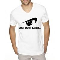 """Мъжка тениска """"Just do it later"""""""